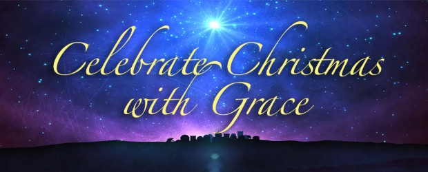 celebrate christmas with grace